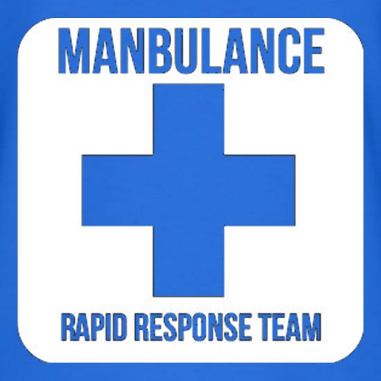 Manbulance Rapid Response Team t shirt